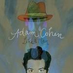 Adam Cohen, Like A Man