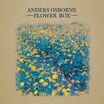 Anders Osborne, Flower Box