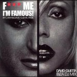 David Guetta, Fuck Me I'm Famous mp3