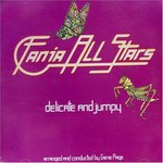 Fania All-Stars, Delicate and Jumpy