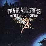 Fania All-Stars, Cross Over