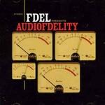 Fdel, Audiofdelity