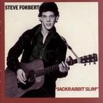 Steve Forbert, Jackrabbit Slim