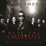 Don Omar, Meet The Orphans