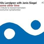 Nils Landgren With Janis Siegel, Some Other Time: A Tribute to Leonard Bernstein