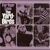 The Yardbirds, For Your Love
