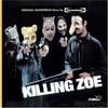 Tomandandy, Killing Zoe