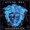 Killing Joke, Pandemonium