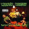 Marilyn Manson, Portrait of an American Family