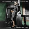 Pat Todd & the Rankoutsiders, The Past Came Callin'
