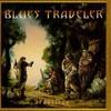 Blues Traveler, Travelers & Thieves