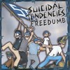 Suicidal Tendencies, Freedumb