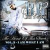 B.G., The Heart of tha Streetz, Volume 2: I Am What I Am