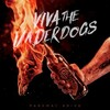 Parkway Drive, Viva The Underdogs