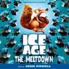 John Powell, Ice Age: The Meltdown