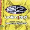 2 Unlimited, Trance Remixes