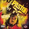 Pastor Troy, Stay Tru