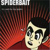 Spiderbait, Ivy and the Big Apples