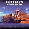 Jefferson Starship, Windows of Heaven