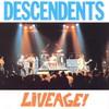 Descendents, LiveAge