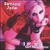 Saving Jane, Girl Next Door