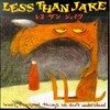 Less Than Jake, Losers, Kings, and Things We Don't Understand