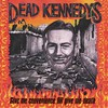 Dead Kennedys, Give Me Convenience or Give Me Death