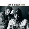 Eric B. & Rakim, Gold