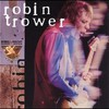 Robin Trower, King Biscuit Flower Hour: Robin Trower