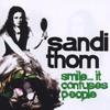 Sandi Thom, Smile... It Confuses People