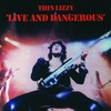 Thin Lizzy, Live and Dangerous