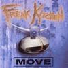Freak Kitchen, Move