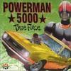 Powerman 5000, True Force