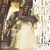 Miles Davis, The Man with the Horn