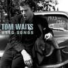Tom Waits, Used Songs (1973-1980)