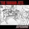 The Voodoo Jets, Supersonic