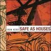 Iron Hero, Safe as Houses