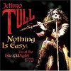 Jethro Tull, Nothing Is Easy: Live at the Isle of Wight 1970