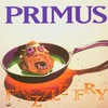 Primus, Frizzle Fry