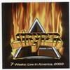 Stryper, 7 Weeks: Live in America 2003