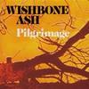 Wishbone Ash, Pilgrimage