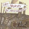 The Decemberists, Her Majesty the Decemberists