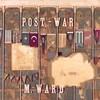 M. Ward, Post-War