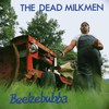 The Dead Milkmen, Beelzebubba