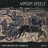 Virgin Steele, The House of Atreus: Act I
