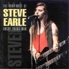 Steve Earle, The Very Best of Steve Earle: Angry Young Man