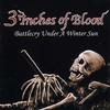 3 Inches of Blood, Battlecry Under a Winter Sun