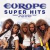 Europe, Super Hits