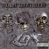 The LOX, We Are the Streets