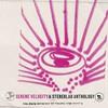 Stereolab, Serene Velocity: A Stereolab Anthology